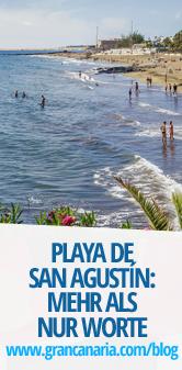 Playa de San Agustín: mehr als nur Worte