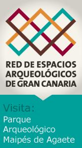 Espacios Arqueológicos: Parque Arqueológico Maipés de Agaete