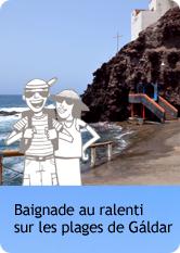 Baignade au ralenti sur les plages de Gáldar
