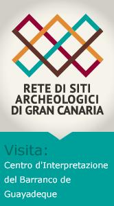 Siti Archeologici: Centro d'Interpretazione del Barranco de Guayadeque